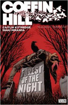 COFFIN HILL Vol. 1 Forest of the Night