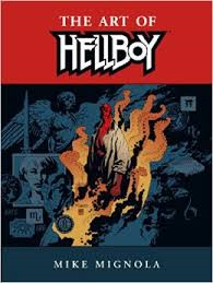 HELLBOY - The Art of Mike Mignola
