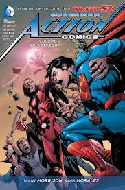 SUPERMAN : ACTION COMICS - Bulletproof Vol. 2 HC
