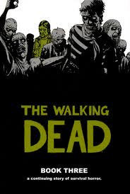 THE WALKING DEAD - Hardcover Book 3