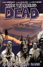 THE WALKING DEAD - Safety Behind Bars, Vol.3