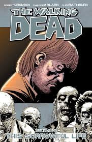 THE WALKING DEAD - This Sorrowful life, Vol.6