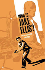 WHO IS JAKE ELLIS? - Vol. 1