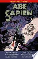 ABE SAPIEN - The Devil Does not Jest