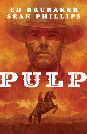 Pulp HC by Ed Brubaker and Sean Phillips