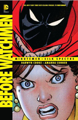 Before WATCHMEN - Minutemen/Silk Spectre
