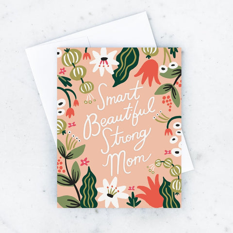 Smart Beautiful Strong Mom Card
