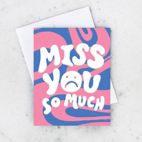 Wavy Miss You Card