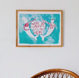 Happy You're Here Print