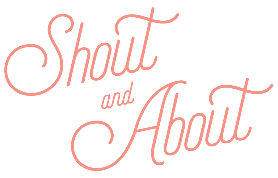 Shout and About