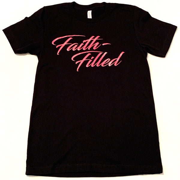 Faith-Filled T-Shirt