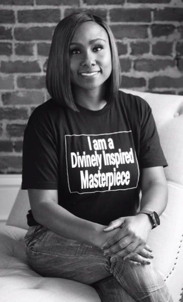I am a Divinely Inspired Masterpiece T-Shirt