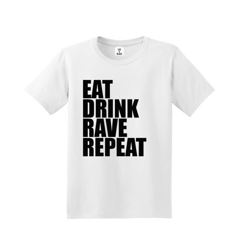 Eat Drink Rave Repeat T-Shirt