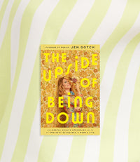 Front cover of the Upside of Being Down book