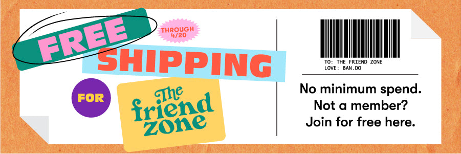 Free shipping for Friend Zone members