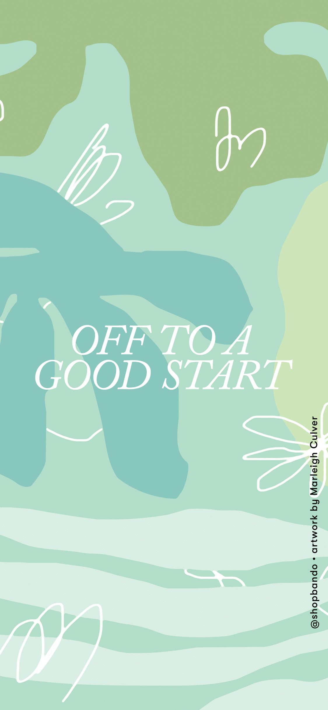 off to a good start lettering against green background