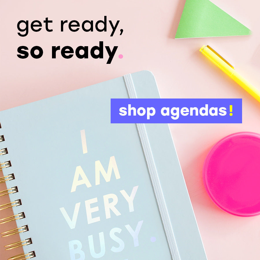 get ready, so ready. shop agendas!
