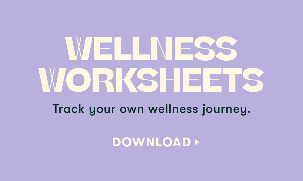 Wellness Worksheets - Track your own wellness journey