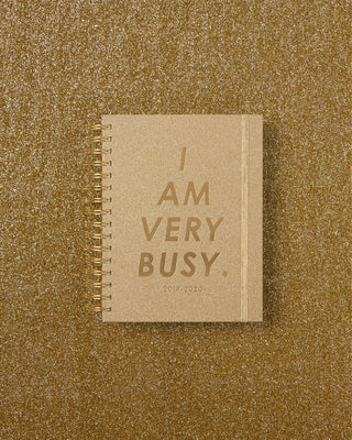 Medium 17-Month Academic Planner - I Am Very Busy, Gold Glitter