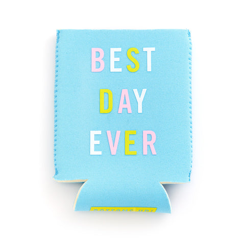 blue neoprene drink sleeve - best day ever
