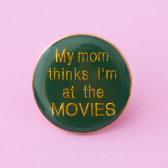 green and gold vintage enamal lapel pin - my mom thinks i'm at the movies