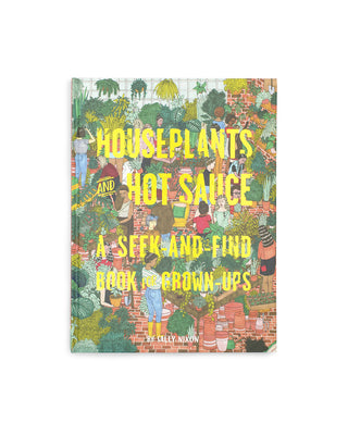 houseplants and hot sauce book