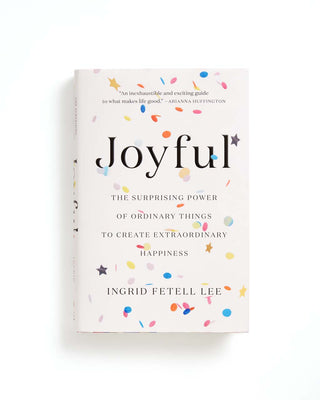 'Joyful' by Ingrid Fetell Lee in hardcover.