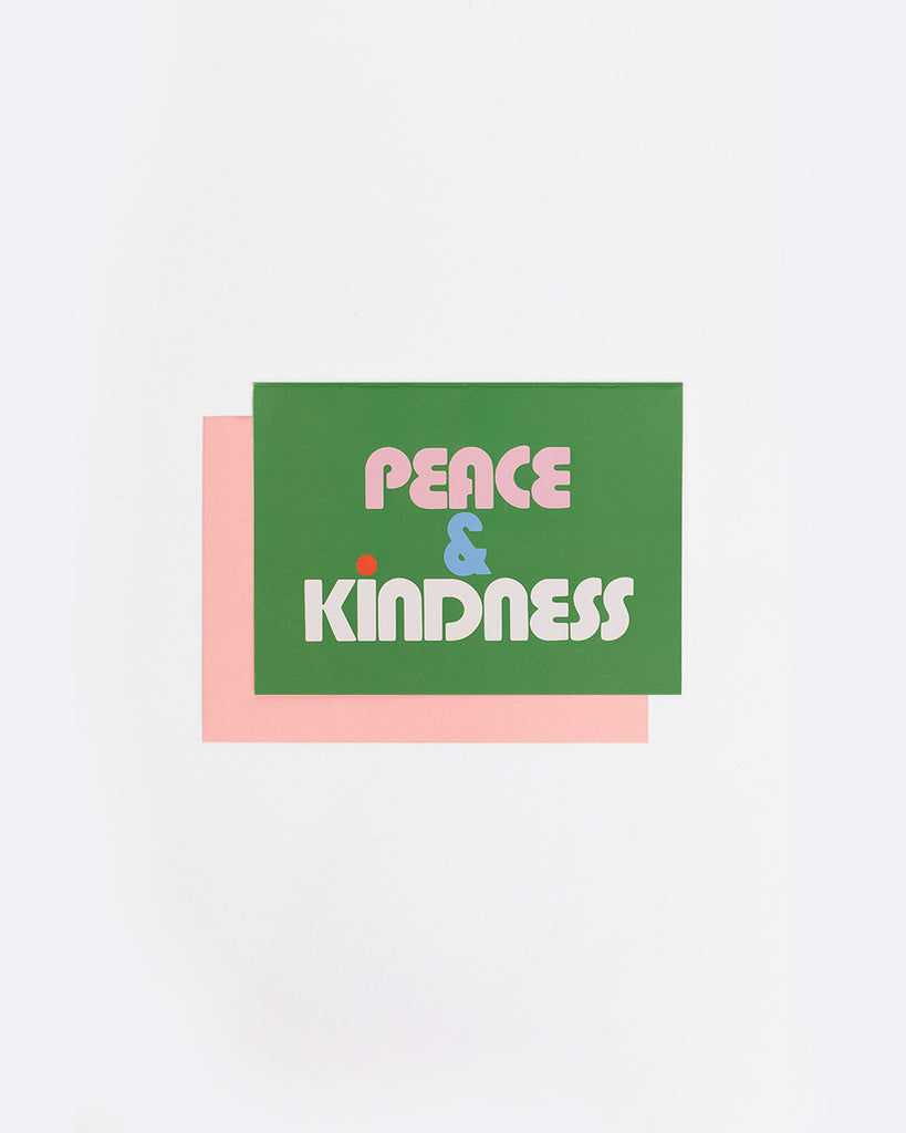 green card with the words peace and kindness