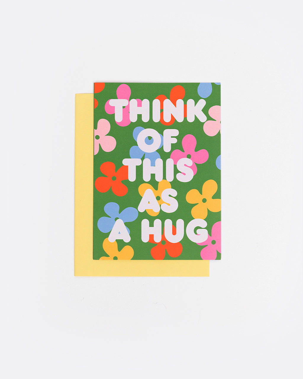 floral card with the words think of this as a hug