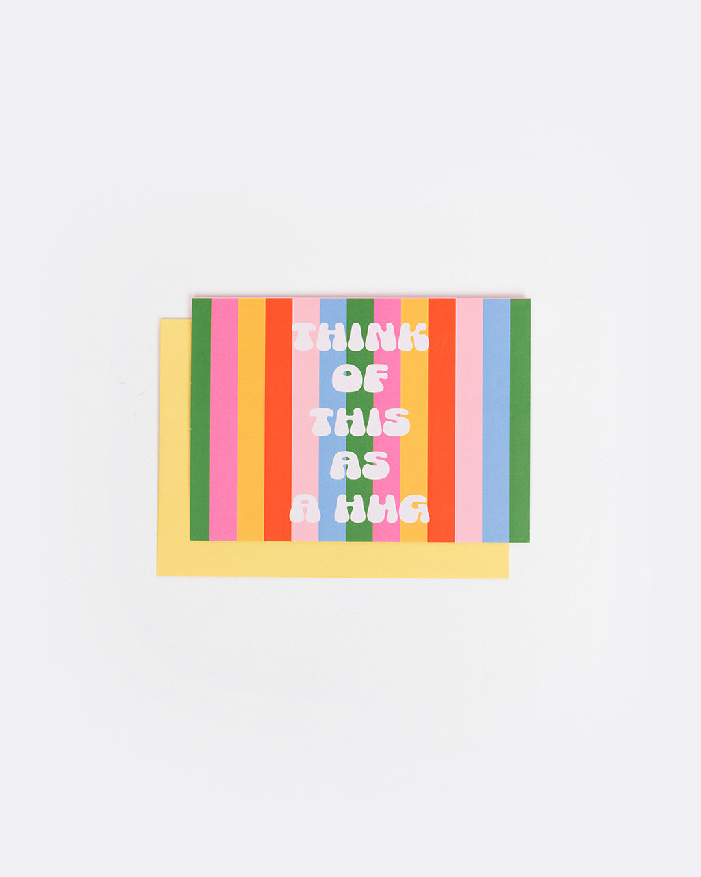 card with multi color stripes with the words think of this as a hug