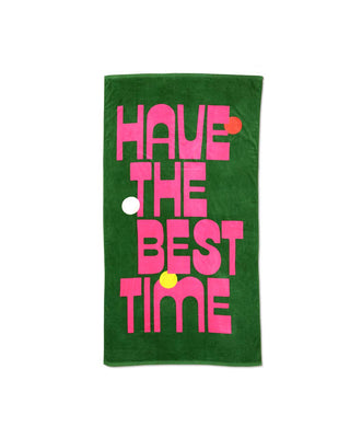 This huge beach towel comes in green with 'Have The Best time' written in bright pink across the front.