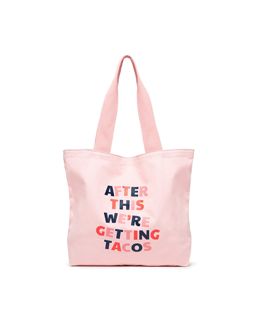 This lightweight canvas tote comes in pink, with 'After This We're Getting Tacos' printed on the front.