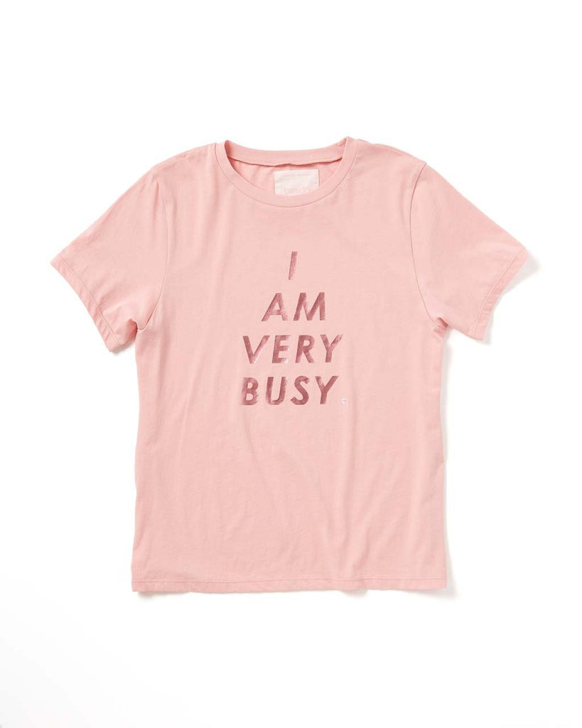 I Am Very Busy Tee - Cameo Pink