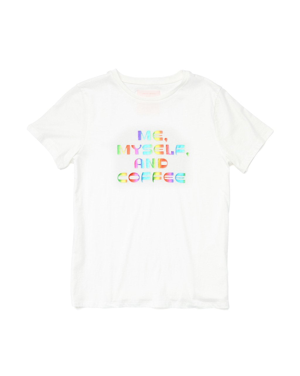 solid white tee with the words me, myseld, and coffee in multi colors