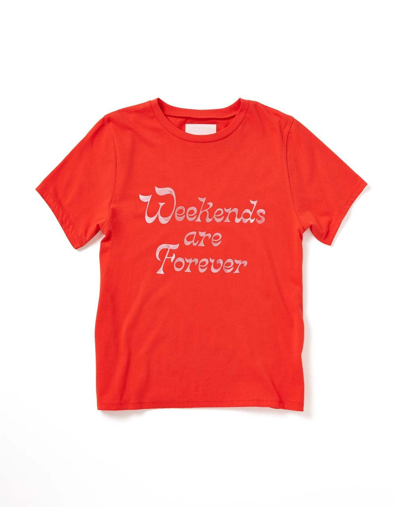 Weekends Are Forever Tee