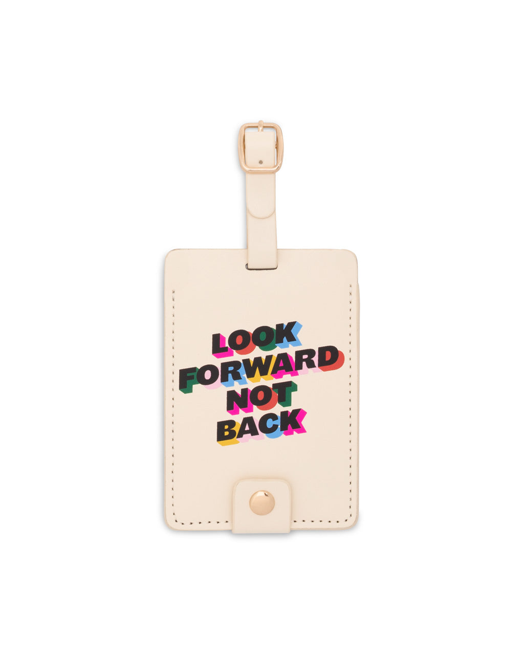 "Cream leatherette luggage tag with ""Look forward not back"" graphic in the middle."