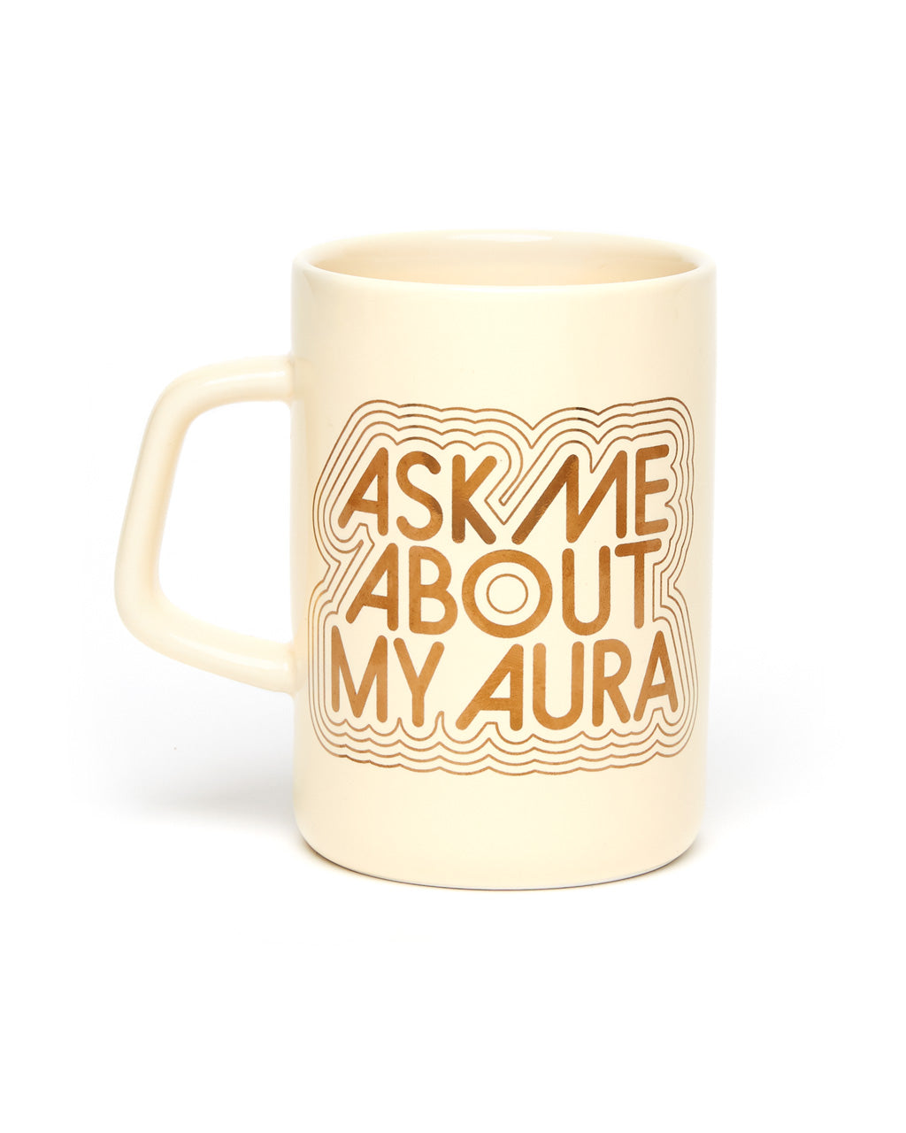 Large ceramic mug with gold graphic Ask Me About My Aura.