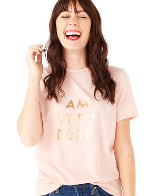 I am very busy tee - pink