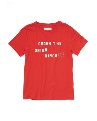 red tee with the words order the onion rings in white letters