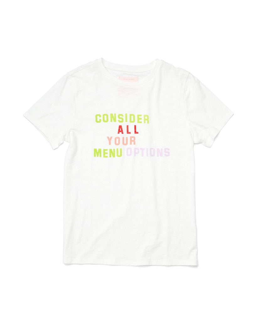 white tee with the words consider all your menu options