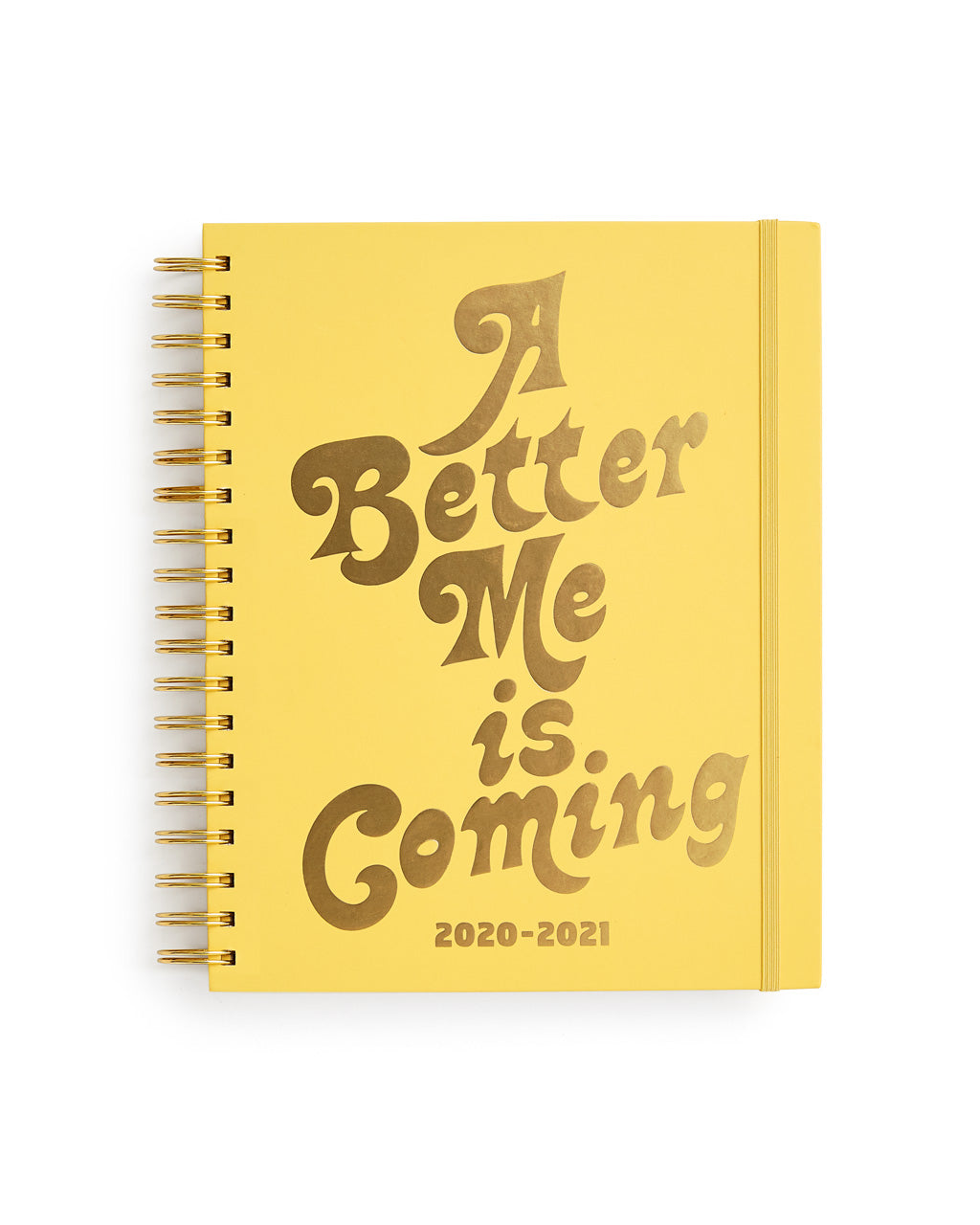 large 17 month planner with a yellow cover and the words a better me is coming