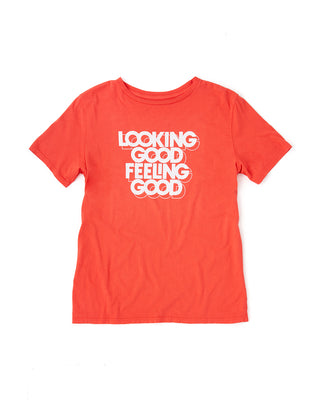 looking good feeling good tee