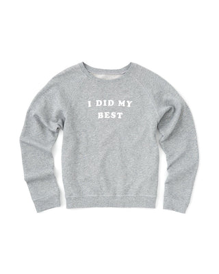 i did my best sweatshirt