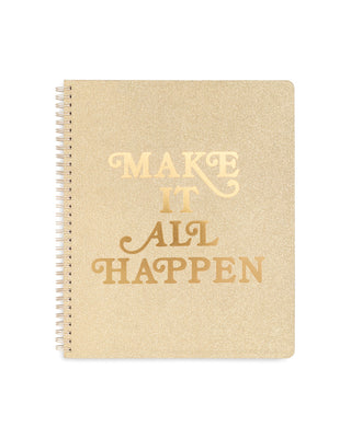 "Spiral bound notebook with gold foil ""Make it all happen"" graphic across the front."