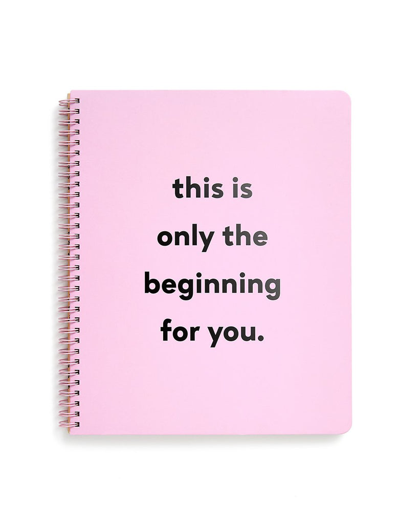 Rough Draft Large Notebook - Only The Beginning