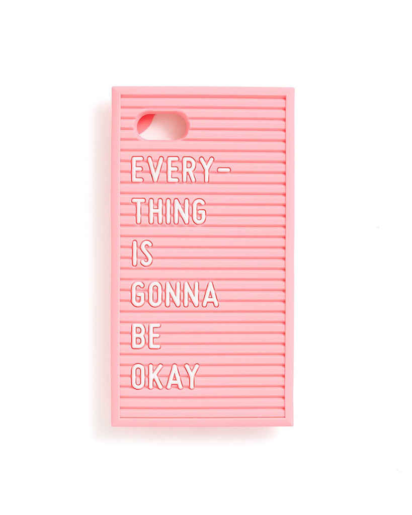 This iPhone case comes in a design that looks like a pink letter board with 'Everything Is Gonna Be Okay' spelled out.