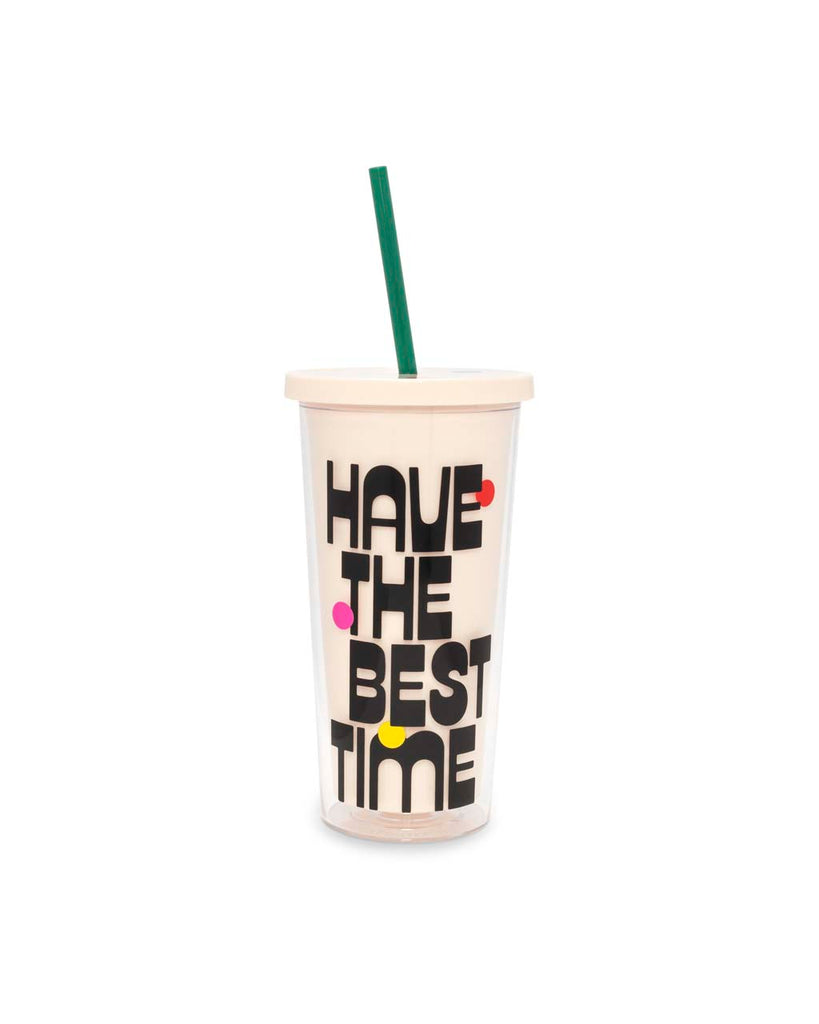 This Sip Sip Tumbler comes in white, with 'Have The Best Time' printed in black on the outside.