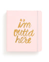 This travel planner comes in pink, with 'I'm Outta Here' printed in gold foil on the front.