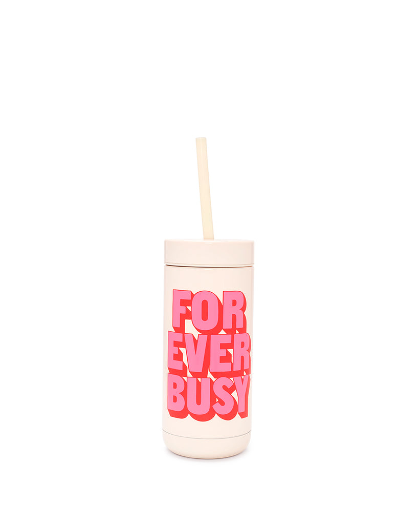 This Stainless Steel Tumbler comes in white, with 'Forever Busy' printed in pink on the side.