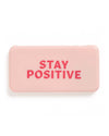 This Universal Power Bank comes in pink, with 'Stay Positive' printed in pink on the front.